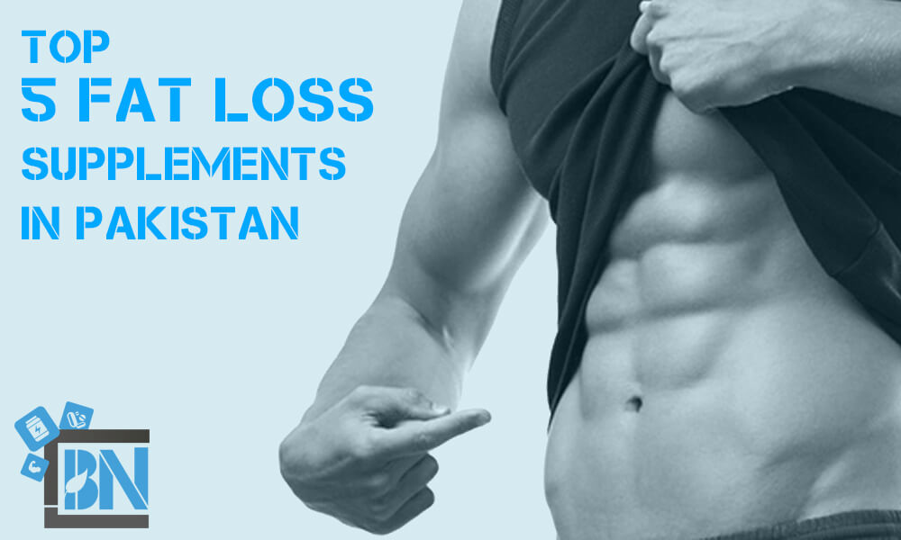 top 5 fat burner, weight loss supplements in pakistan